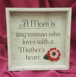 A Mom is.....Plaque